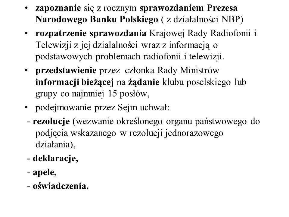 zapoznanie się z rocznym sprawozdaniem Prezesa Narodowego Banku Polskiego ( z działalności NBP)