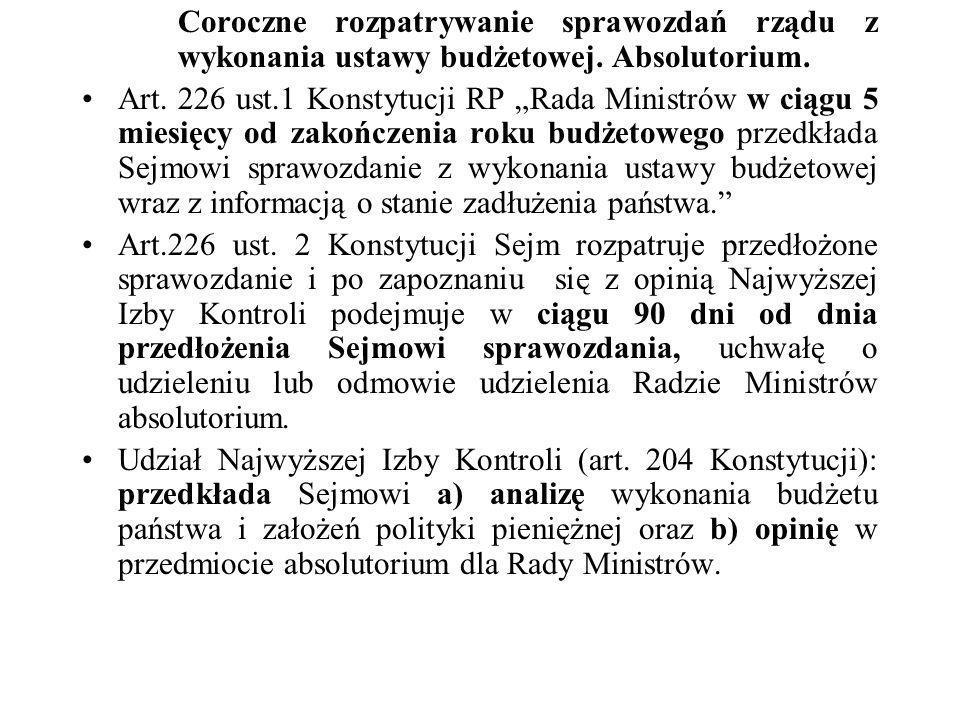 Coroczne rozpatrywanie sprawozdań rządu z. wykonania ustawy budżetowej