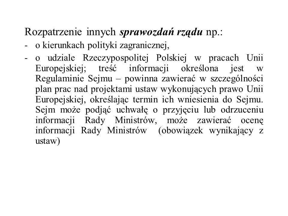 Rozpatrzenie innych sprawozdań rządu np.: