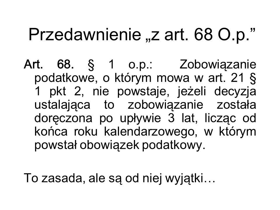 """Przedawnienie """"z art. 68 O.p."""