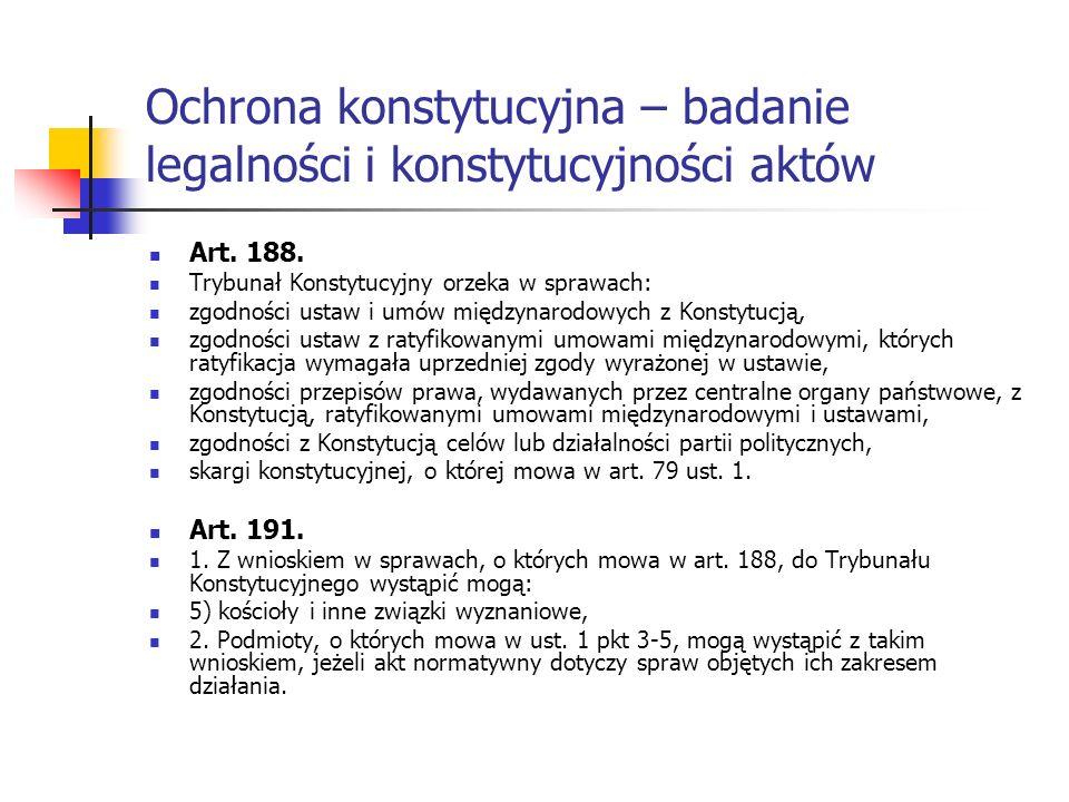 Ochrona konstytucyjna – badanie legalności i konstytucyjności aktów