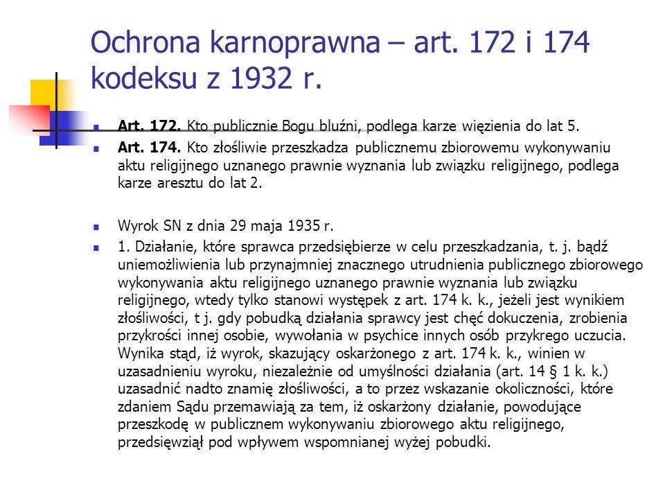 Ochrona karnoprawna – art. 172 i 174 kodeksu z 1932 r.