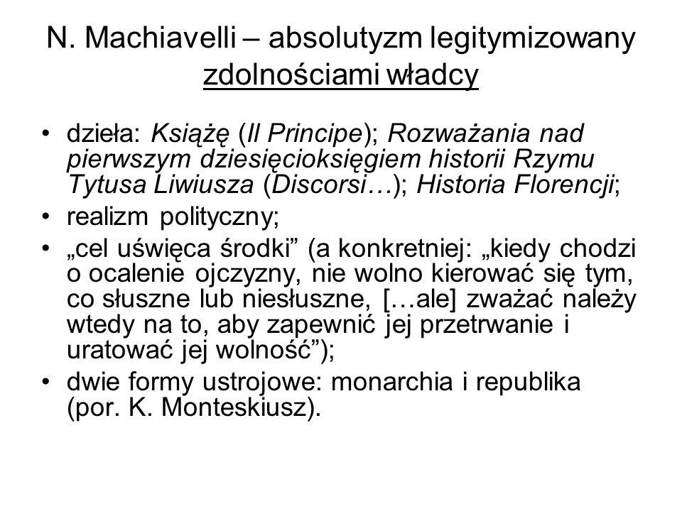 N. Machiavelli – absolutyzm legitymizowany zdolnościami władcy