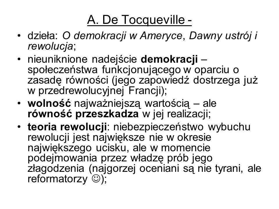 A. De Tocqueville - dzieła: O demokracji w Ameryce, Dawny ustrój i rewolucja;