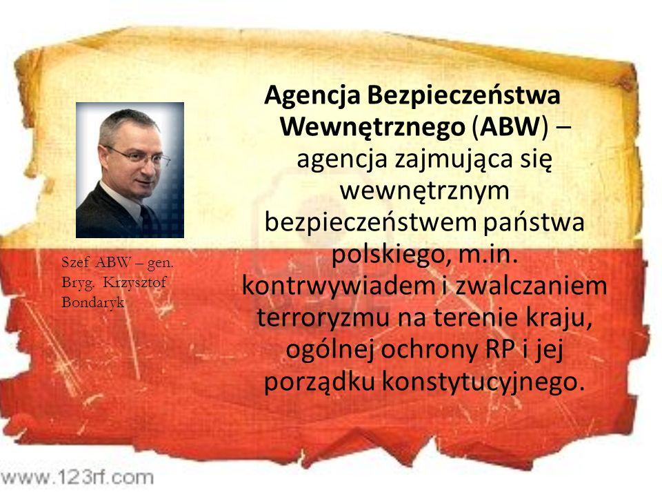 Agencja Bezpieczeństwa Wewnętrznego (ABW) – agencja zajmująca się wewnętrznym bezpieczeństwem państwa polskiego, m.in. kontrwywiadem i zwalczaniem terroryzmu na terenie kraju, ogólnej ochrony RP i jej porządku konstytucyjnego.