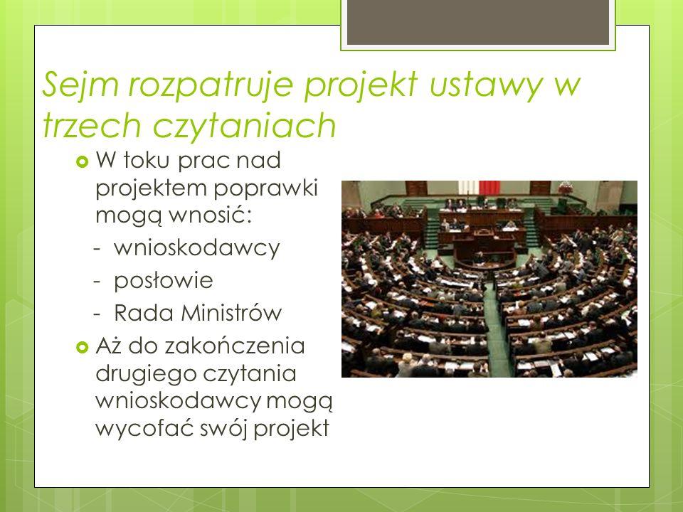 Sejm rozpatruje projekt ustawy w trzech czytaniach