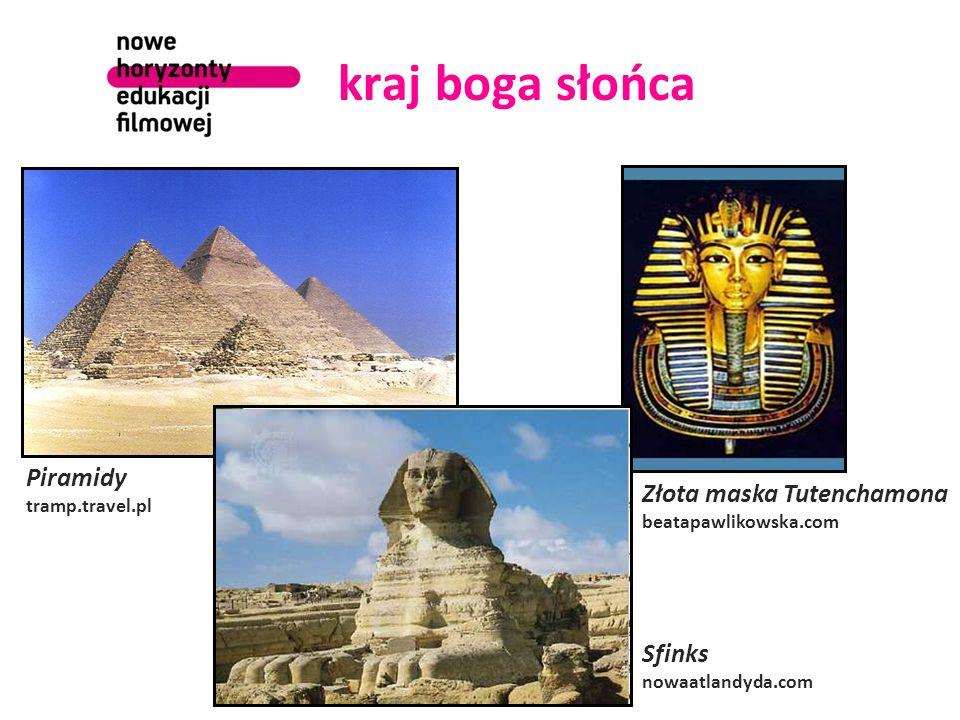 kraj boga słońca Piramidy Złota maska Tutenchamona Sfinks