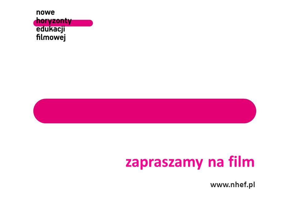 zapraszamy na film www.nhef.pl 9