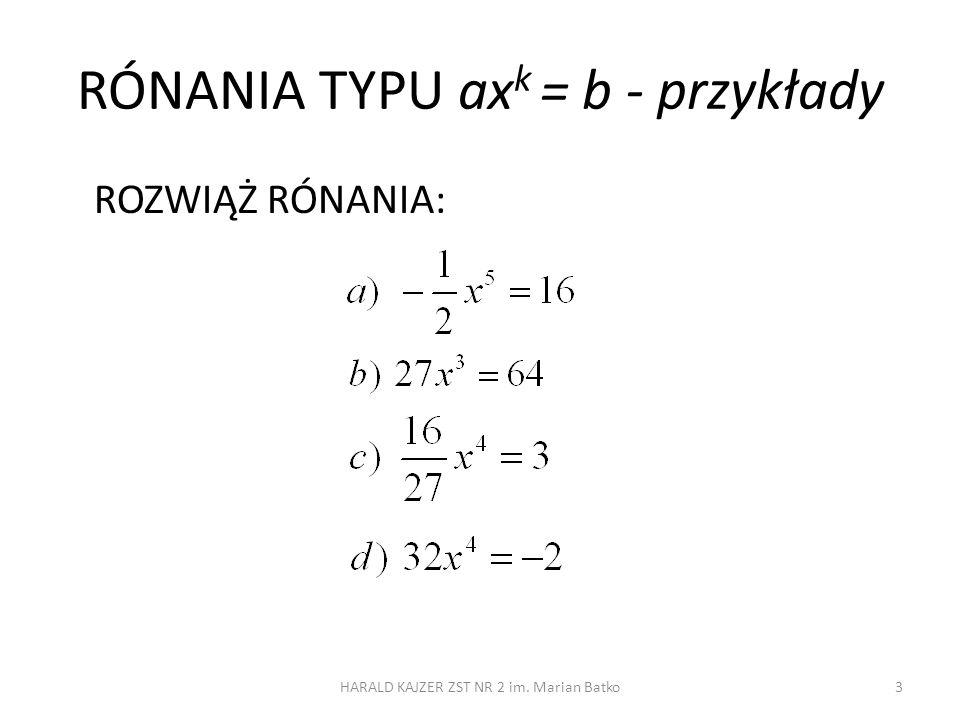 RÓNANIA TYPU axk = b - przykłady