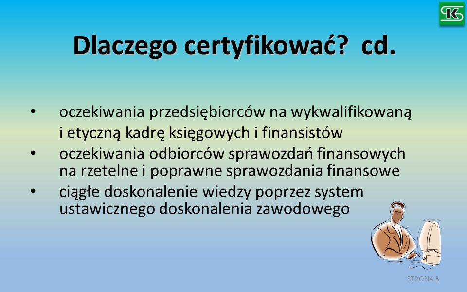 Dlaczego certyfikować cd.
