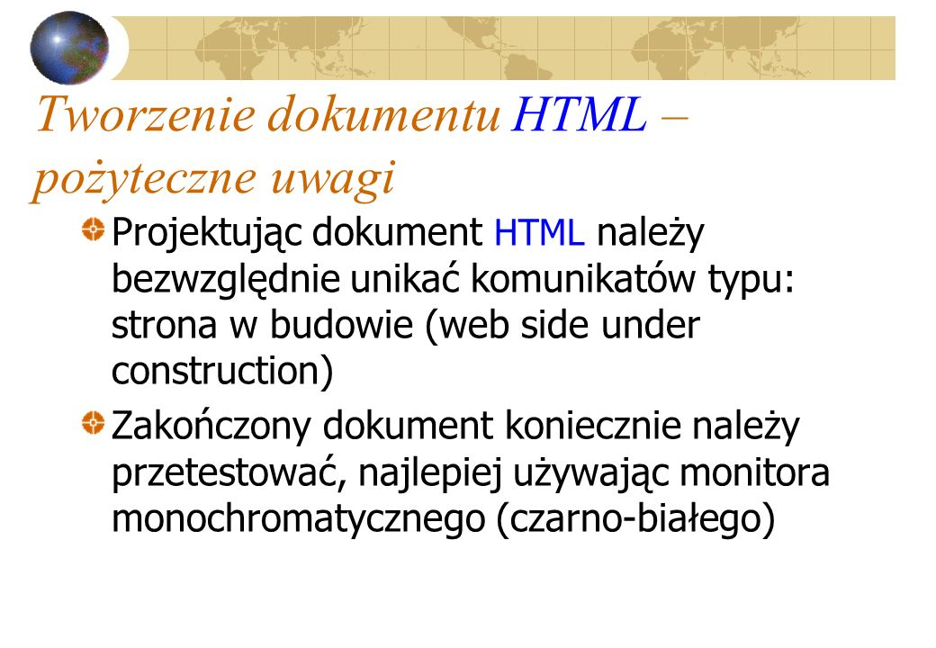 Tworzenie dokumentu HTML – pożyteczne uwagi