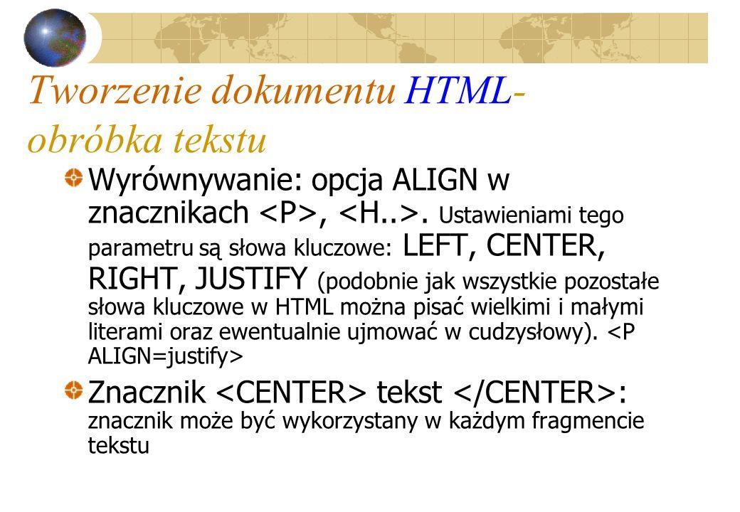 Tworzenie dokumentu HTML-obróbka tekstu