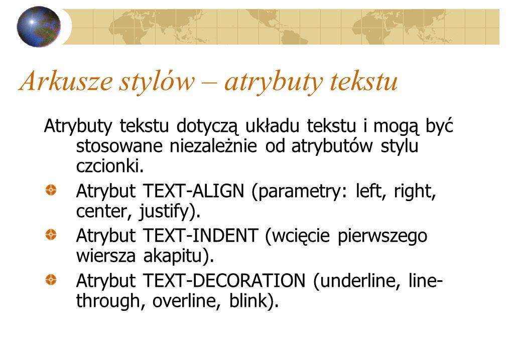 Arkusze stylów – atrybuty tekstu