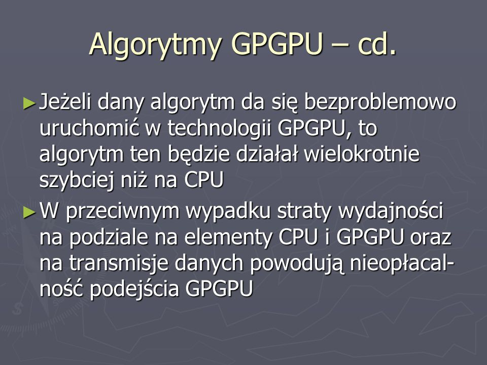 Algorytmy GPGPU – cd.