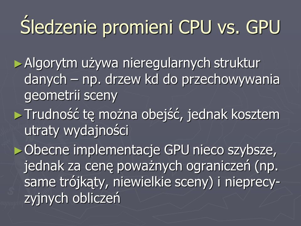 Śledzenie promieni CPU vs. GPU