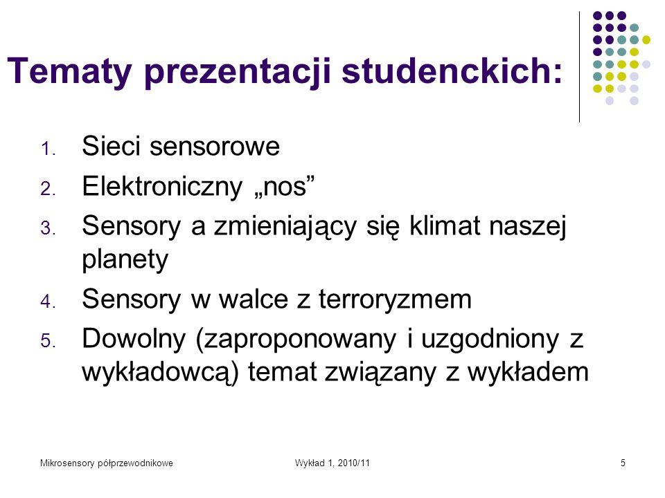 Tematy prezentacji studenckich: