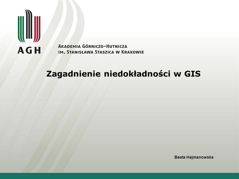 Zagadnienie niedokładności w GIS