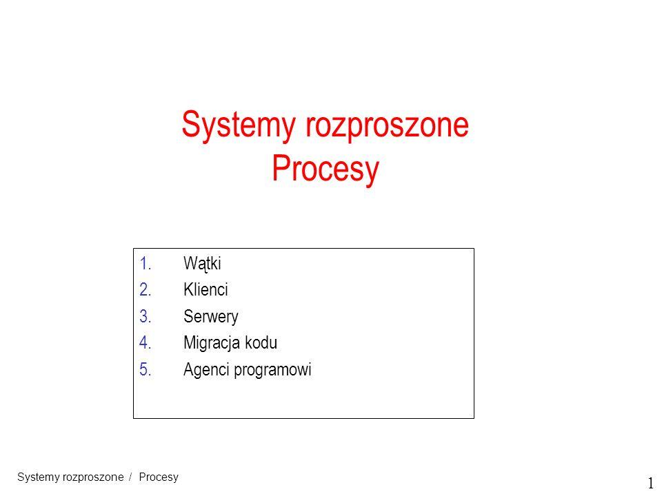 Systemy rozproszone Procesy