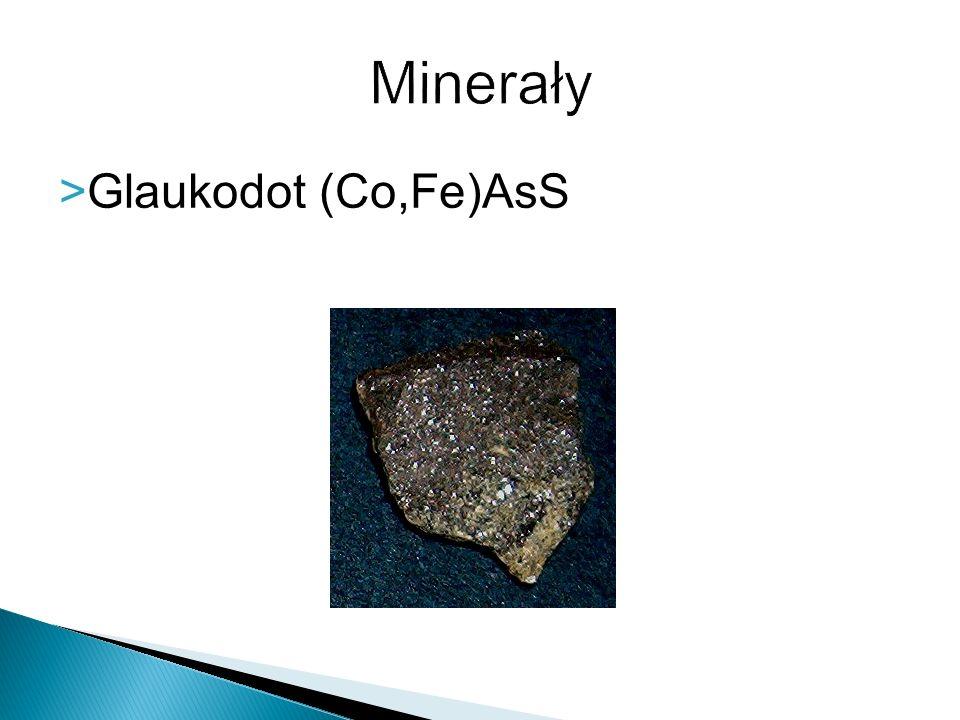 Minerały Glaukodot (Co,Fe)AsS