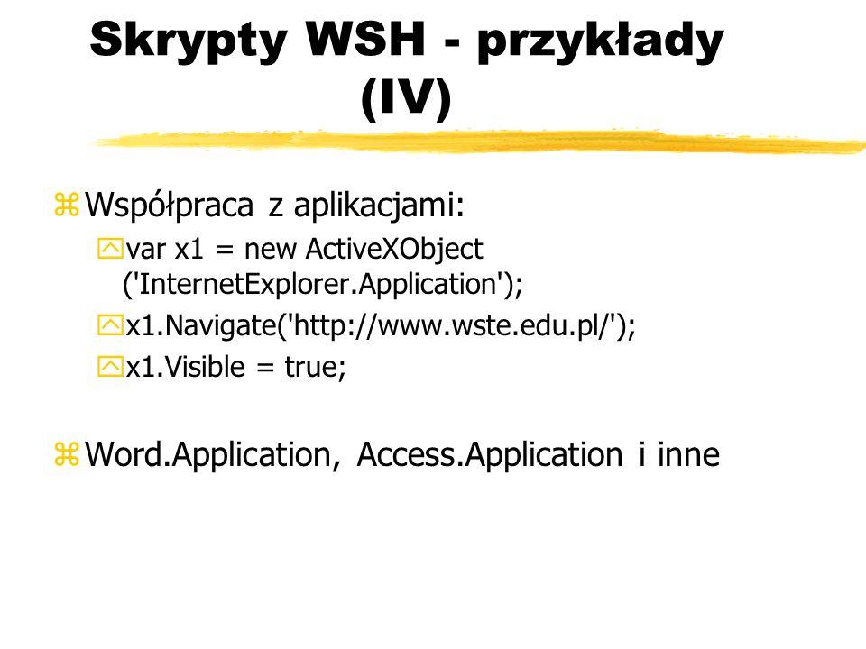Skrypty WSH - przykłady (IV)