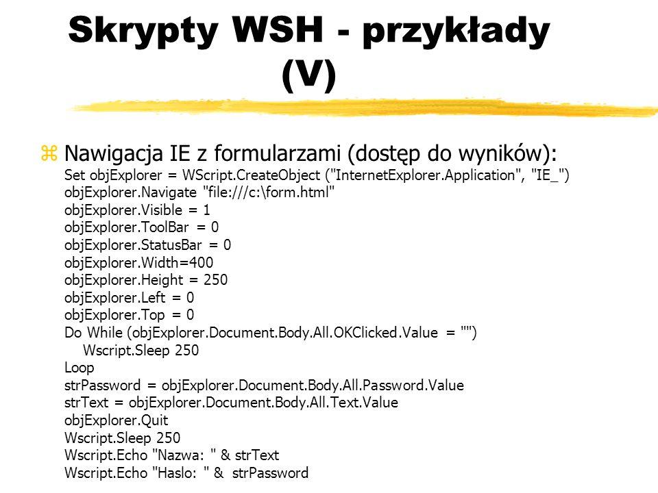Skrypty WSH - przykłady (V)