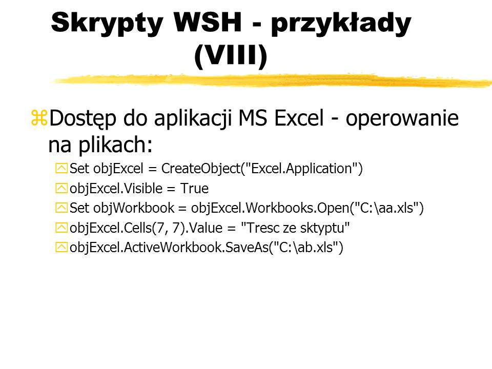 Skrypty WSH - przykłady (VIII)