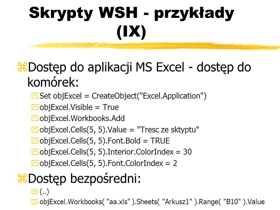 Skrypty WSH - przykłady (IX)