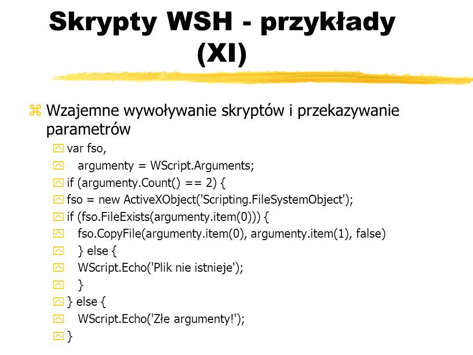 Skrypty WSH - przykłady (XI)
