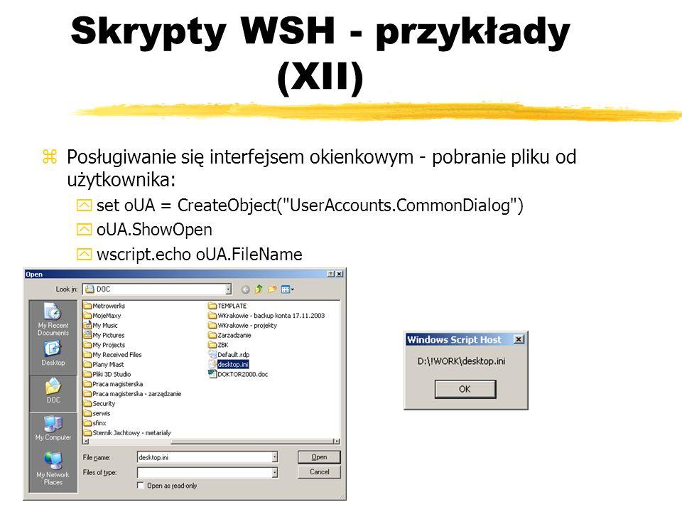 Skrypty WSH - przykłady (XII)