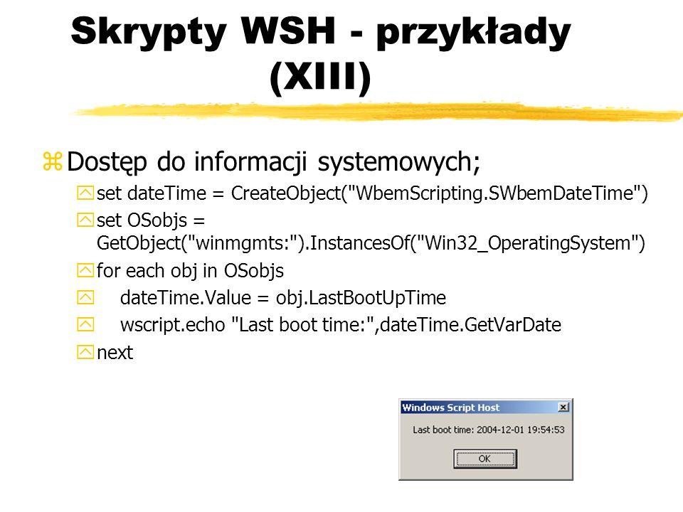 Skrypty WSH - przykłady (XIII)