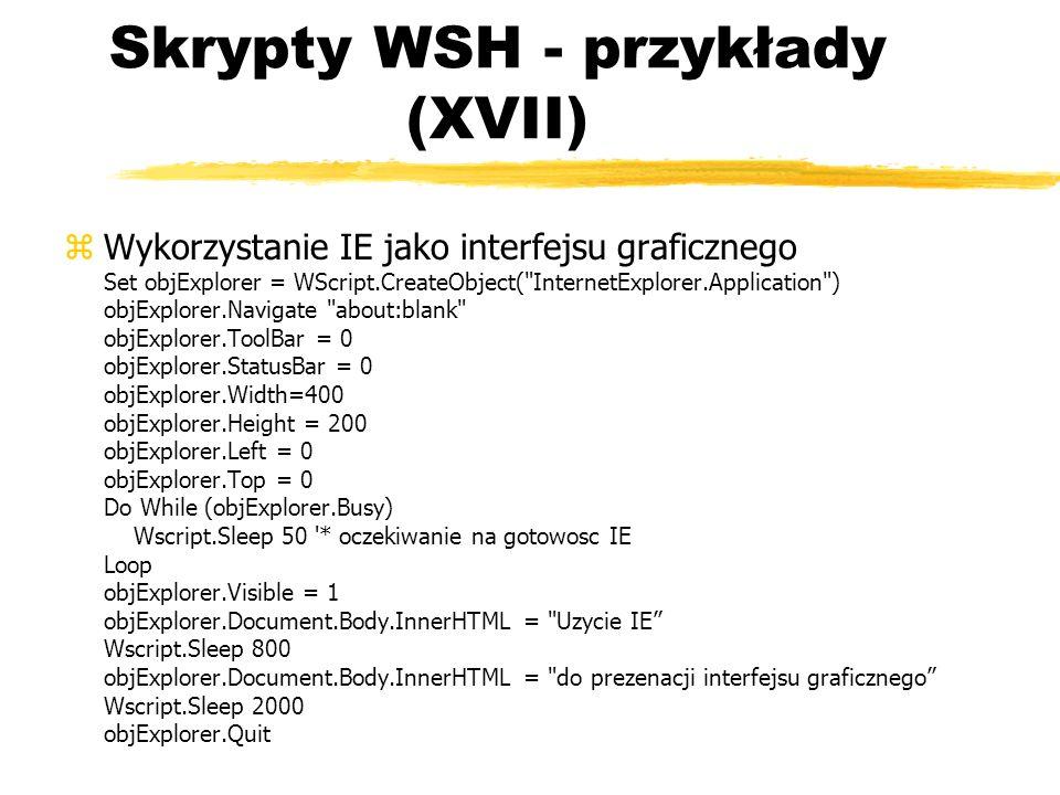 Skrypty WSH - przykłady (XVII)