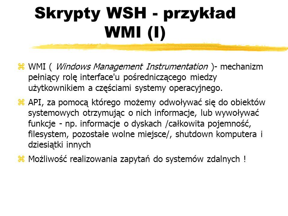 Skrypty WSH - przykład WMI (I)