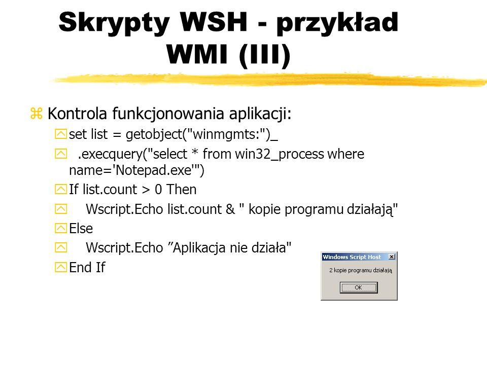 Skrypty WSH - przykład WMI (III)