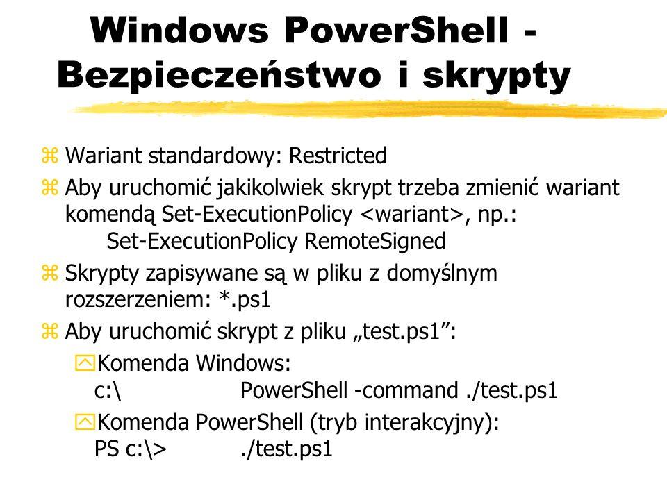 Windows PowerShell - Bezpieczeństwo i skrypty