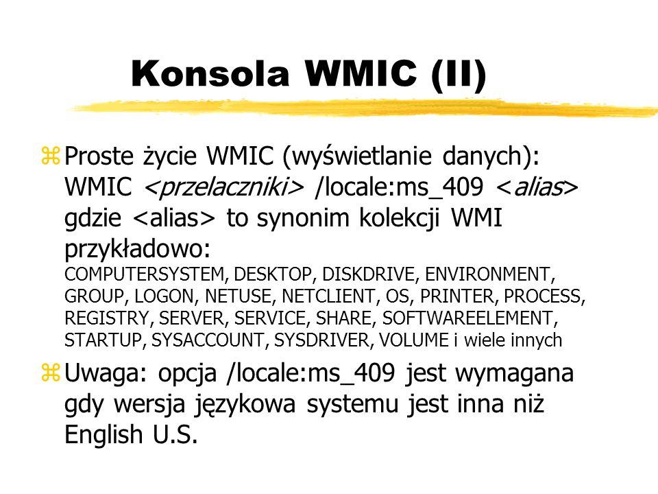 Konsola WMIC (II)