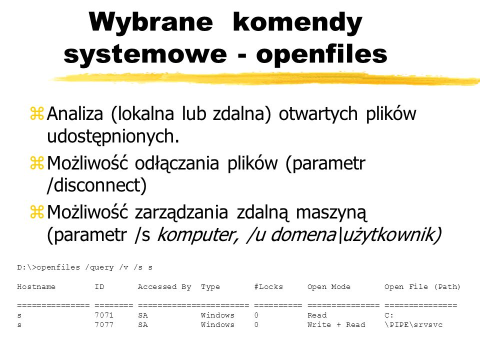 Wybrane komendy systemowe - openfiles