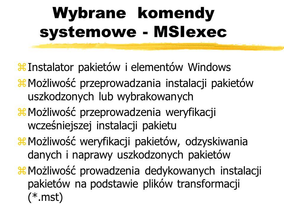 Wybrane komendy systemowe - MSIexec