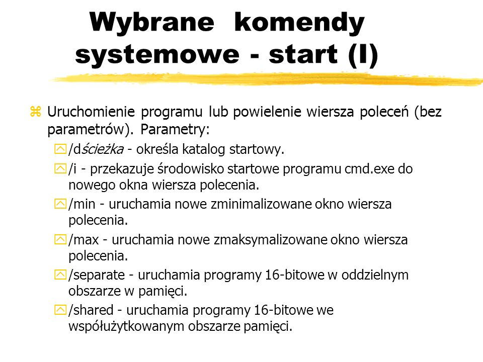 Wybrane komendy systemowe - start (I)