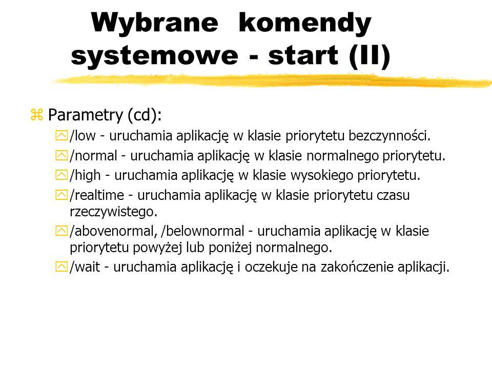 Wybrane komendy systemowe - start (II)