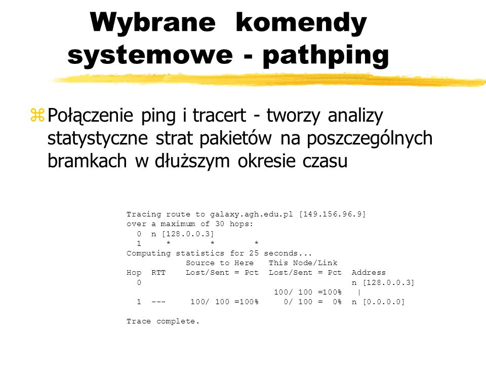 Wybrane komendy systemowe - pathping