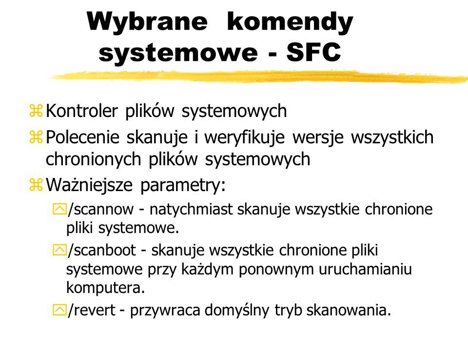 Wybrane komendy systemowe - SFC