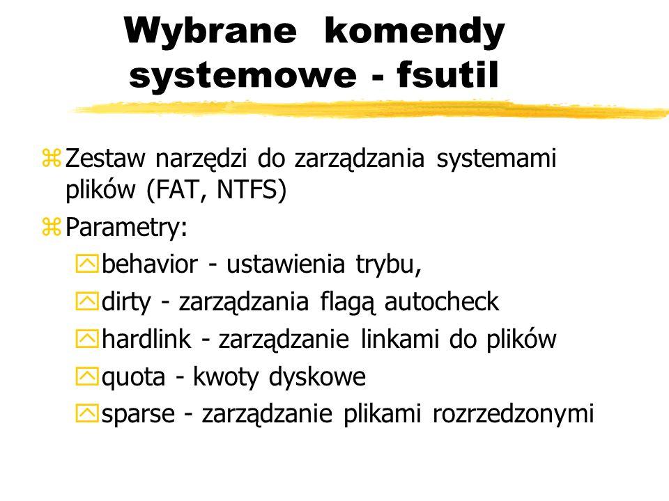 Wybrane komendy systemowe - fsutil