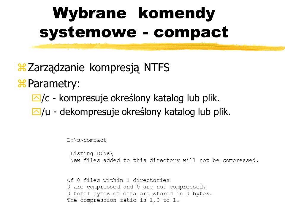 Wybrane komendy systemowe - compact