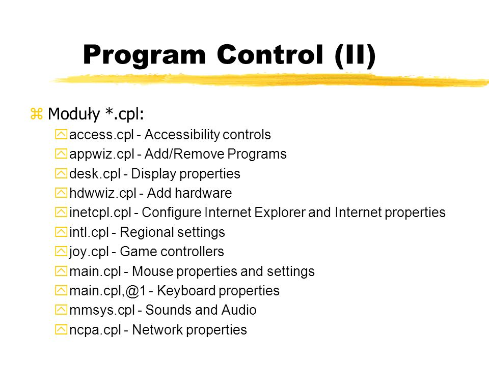 Program Control (II) Moduły *.cpl: access.cpl - Accessibility controls