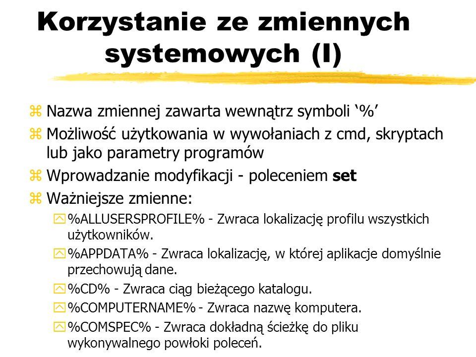 Korzystanie ze zmiennych systemowych (I)