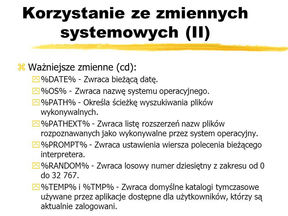 Korzystanie ze zmiennych systemowych (II)