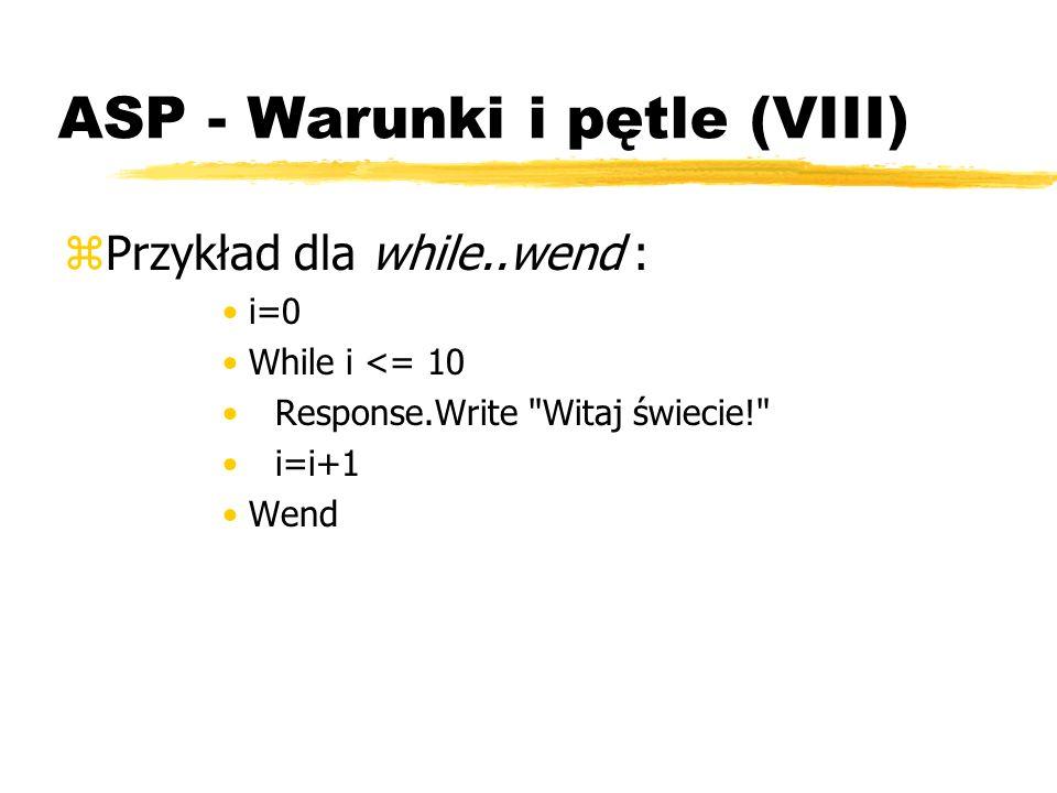 ASP - Warunki i pętle (VIII)