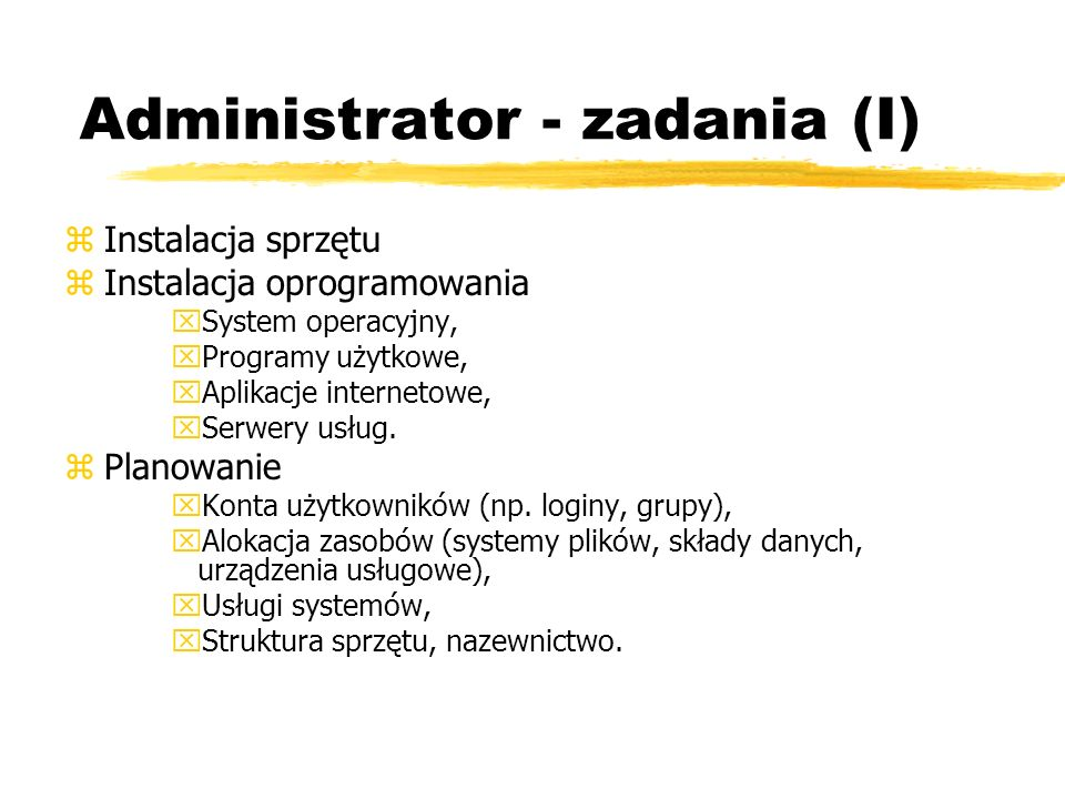 Administrator - zadania (I)
