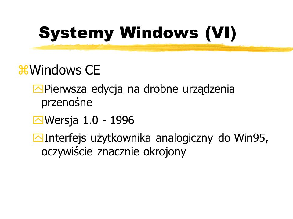 Systemy Windows (VI) Windows CE