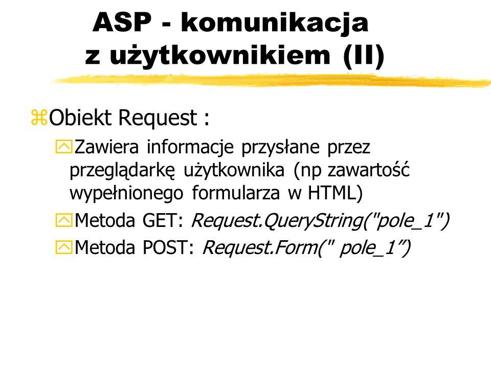 ASP - komunikacja z użytkownikiem (II)